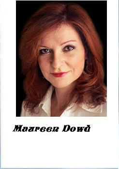 MAUREEN DOWD MAY 8 2011