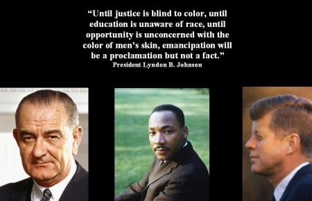 MARTIN L KING-LYNDON JOHNSON-JOHN KENNEDY