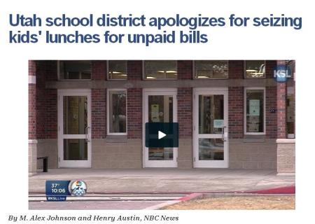 UTAH SCHOOL DISTRICT SEIZES KIDS LUNCH