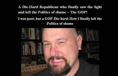 AMERICA - DIE HARD REPUBLICAN - LEFT THE GOP