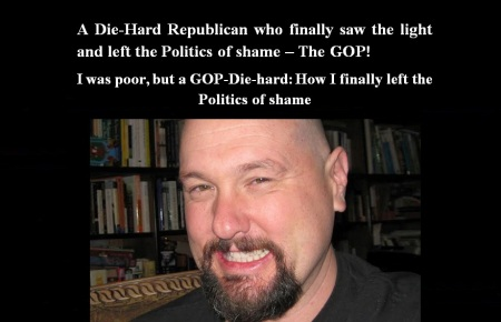 AMERICA - DIE HARD REPUBLICAN - LEFT THE GOP