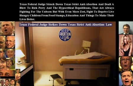 ABORTION - TEXAS JUDGE STRIKES DOWN ANTI ABORTION LAW