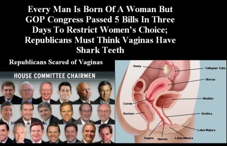GOP SCARED OF VAGINAS