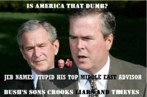 JEB BUSH AND GEORGE W BUSH - ADVISOR - DICK CHENEY