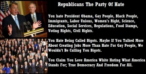 REPUBLICANS THE PARTY OF HATE