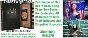 TWO BOOKS USED FOR EVIL BIBLE QURAN -2