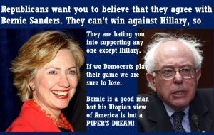 DEMOCRATS - HILLARY AND BERNIE - GOP TRICK