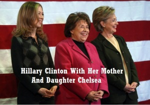 HRC WITH HER MOM AND DAUGHTER CHELSEA