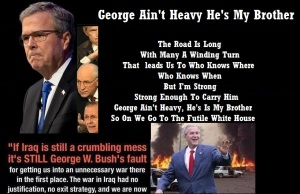 JEB BUSH - GEORGE HE AIN'T HEAVY