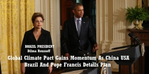 CLIMATE CHANGE OBAMA - DILMA ROUSSEFF JULY 1