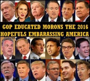 GOP - 2016 HOPEFULS EMBARASSING AMERICA - 2