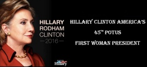 HILLARY CLINTON 45TH POTUS