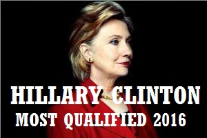 CLINTON CAMPAIGN - MOST QUALIFIED 2016
